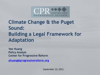 Climate Change & the Puget Sound:  Building a Legal Framework for Adaptation