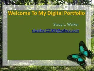 Welcome To My Digital Portfolio