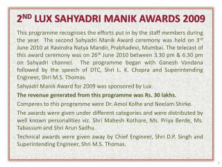 2 ND  LUX SAHYADRI MANIK AWARDS 2009