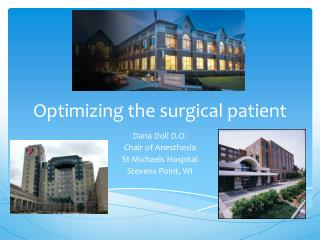 Optimizing the surgical patient
