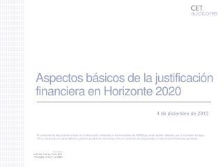 Aspectos básicos de la justificación financiera en Horizonte 2020
