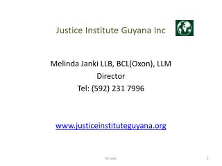 Justice Institute Guyana  Inc