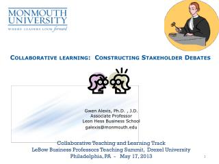 Collaborative learning:  Constructing Stakeholder Debates