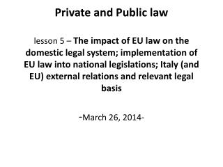 1. interaction between EU law and Italian law: the  evolution of the Court approach