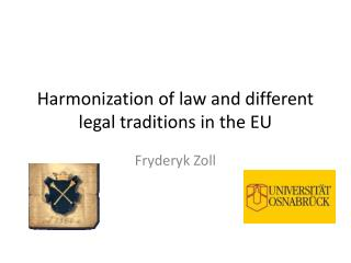 Harmonization of law and different legal traditions in the EU