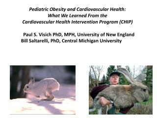 Pediatric  Obesity and Cardiovascular Health: What We Learned From the  Cardiovascular  Health Intervention  Program (C