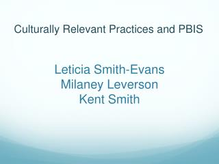 Leticia Smith-Evans Milaney Leverson Kent Smith