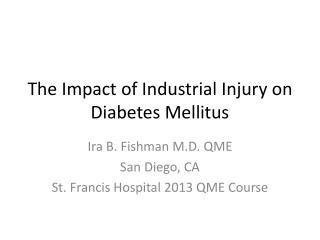 The Impact of Industrial Injury on Diabetes Mellitus