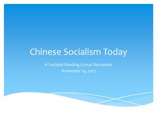 Chinese Socialism Today