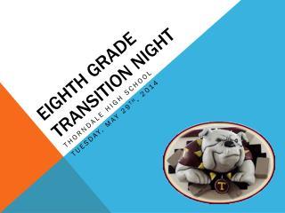 Eighth Grade Transition Night