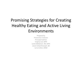 Promising Strategies for Creating Healthy Eating and Active Living Environments