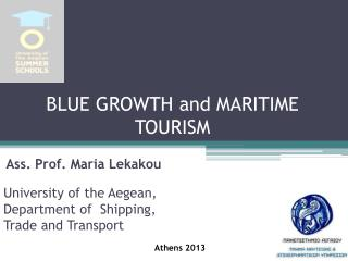 BLUE GROWTH and MARITIME  TOURISM