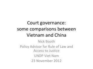 Court governance:  some comparisons between Vietnam and China