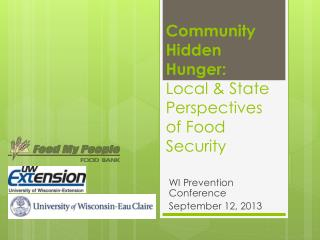 Community Hidden Hunger:   Local & State Perspectives of Food Security