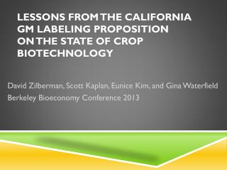 Lessons from the California GM Labeling Proposition  on the State of Crop Biotechnology