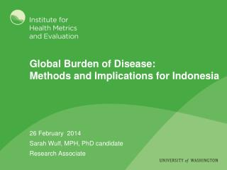 Global Burden of Disease: Methods and Implications for Indonesia