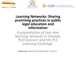 Learning Networks: Sharing promising practices in public legal education and information