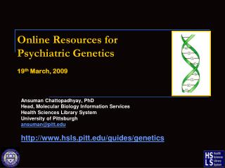 Online Resources for  Psychiatric Genetics 19 th  March, 2009