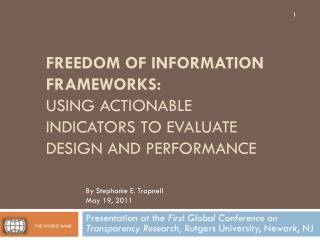 Freedom of Information frameworks: Using actionable indicators to evaluate design and performance