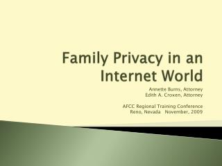 Family Privacy in an Internet World