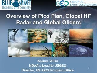 Zdenka  Willis NOAA's Lead to USGEO Director, US IOOS Program Office