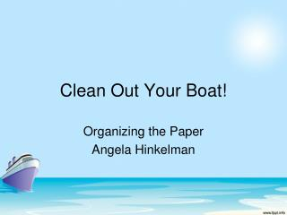 Clean Out Your Boat!