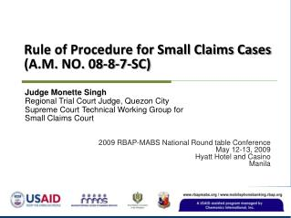 Rule of Procedure for Small Claims Cases (A.M. NO. 08-8-7-SC)
