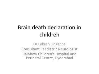 Brain death declaration in children