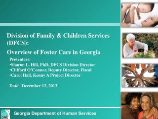 Division of Family & Children  Services (DFCS): Overview of Foster Care in Georgia