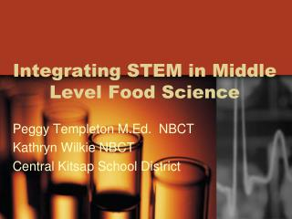 Integrating STEM in Middle Level Food Science