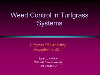 Weed Control in  Turfgrass  Systems