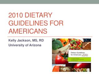 2010 Dietary Guidelines for Americans