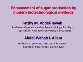 Enhancement of sugar production by modern biotechnological methods