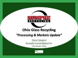 "Ohio Glass Recycling ""Processing & Markets Update"""
