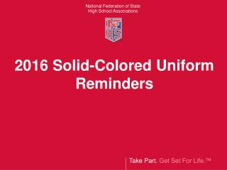 2016 Solid-Colored Uniform  Reminders
