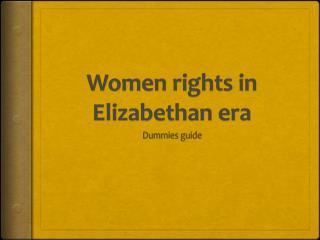 Women rights in  E lizabethan era