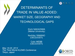 Determinants of  Trade in Value-added: Market Size, Geography and Technological  gaps