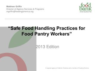 """Safe Food Handling Practices for Food Pantry Workers"""