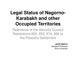Legal Status of Nagorno-Karabakh and other Occupied Territories