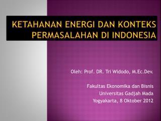 Ketahanan Energi dan Konteks Permasalahan di Indonesia