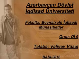 A zərbaycan Dövlət İqdisad Üniversiteti