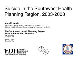 Suicide in the Southwest Health Planning Region, 2003-2008