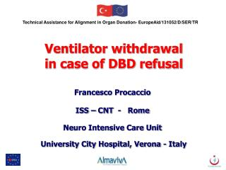 Technical Assistance for Alignment in Organ Donation- EuropeAid/131052/D/SER/TR