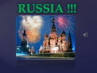 RUSSIA !!!