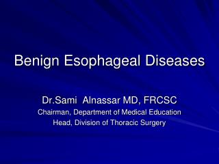 Benign Esophageal Diseases