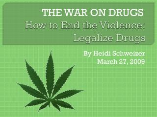 How to End the Violence: Legalize Drugs