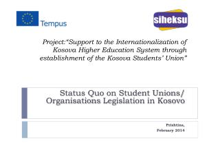 "Project:""Support to the Internationalization of  Kosova  Higher Education System through establishment of the  Kosova"