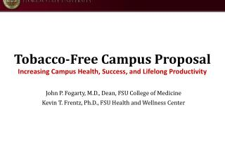 Tobacco-Free Campus Proposal Increasing Campus Health, Success, and Lifelong  Productivity