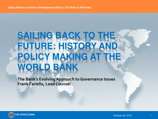 Sailing back to the future: history and policy making at the World Bank