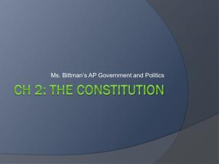 CH 2: The Constitution